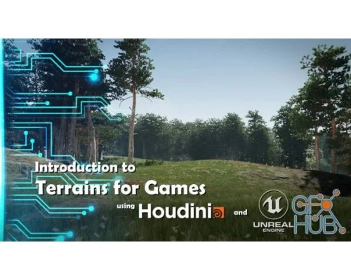 [CGcircuit] Intro to Terrains in Houdini and Unreal [ENG-RUS] Знакомство с инструментами по созданию ландшафта в Houdini и Unreal