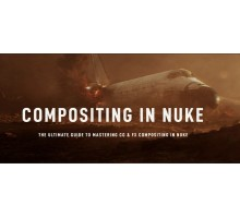 [Rebelway] Nuke for FX & 3D Artists Part 1 [RUS].  Композитинг в Nuke для FX- и 3D-художников. Часть 1