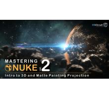 [CGcircuit] Mastering Nuke vol. 2 - Introduction to 3D and Matte Painting Projections [ENG-RUS]. Совершенствование в Nuke Том 2: Введение в 3D и проекции мэтт пеинтинга