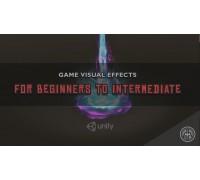 [Udemy] Visual Effects for Games in Unity - Beginner To Intermediate [RUS]  Визуальные эффекты для игр в Unity - От начального до среднего уровня пользователя